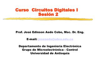Curso   Circuitos Digitales I Sesión 2