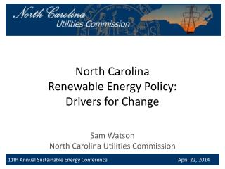 North Carolina  Renewable  Energy  Policy:  Drivers  for Change