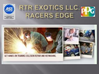RTR  Exotics  LLC. Racers Edge
