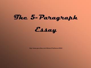 The 5-Paragraph Essay geocities/Athens/Parthenon/9502