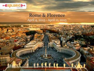 Rome & Florence April  4, 2015 -  April  11, 2015