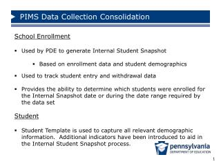 School Enrollment Used by PDE to generate  Internal Student  Snapshot