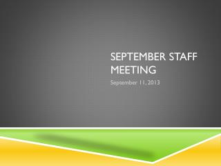 September Staff meeting