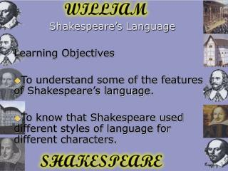 Shakespeare's Language Learning Objectives