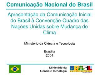Comunicação Nacional do Brasil