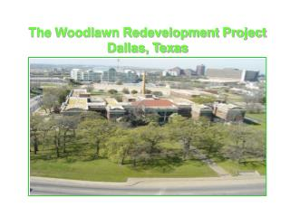 The Woodlawn Redevelopment Project Dallas, Texas