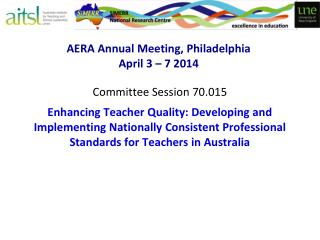 AERA Annual Meeting, Philadelphia April 3 – 7 2014