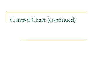 Control Chart (continued)