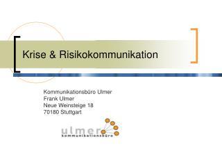 Krise & Risikokommunikation