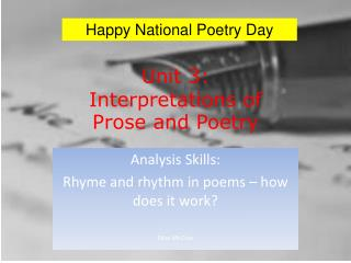 Unit 3: Interpretations of Prose and Poetry