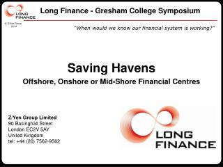 Long Finance - Gresham College Symposium