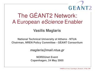 The G ANT2 Network:  A European eScience Enabler