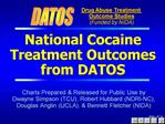 National Cocaine Treatment Outcomes from DATOS