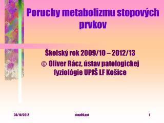 Poruchy metabolizmu stopových prvkov