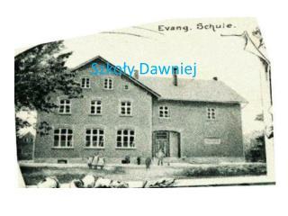 Szkoły Dawniej