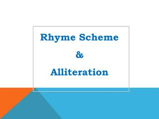 Rhyme Scheme & Alliteration