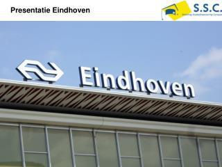 Presentatie Eindhoven