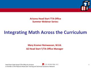 Arizona Head Start TTA Office  Summer Webinar Series:  Integrating Math Across the Curriculum