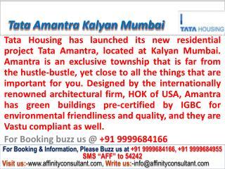 Tata Amantra Kalyan new project mumbai @ 09999684166