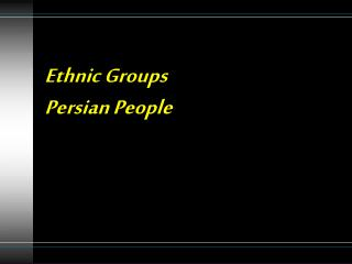 Ethnic Groups Persian People