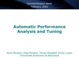 Automatic Performance Analysis and Tuning