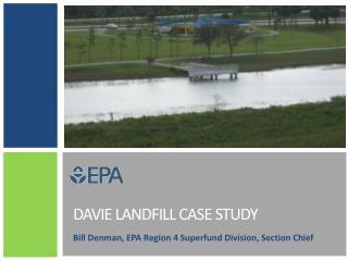 Davie Landfill Case study