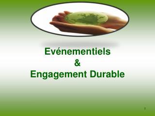 Evénementiels  &  Engagement Durable