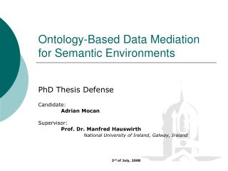 Ontology-Based Data Mediation for Semantic Environments