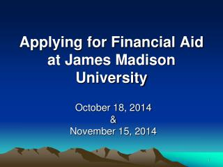 Applying for Financial Aid at James Madison University