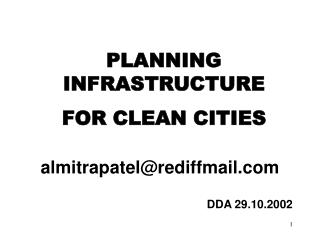 PLANNING INFRASTRUCTURE   FOR CLEAN CITIES