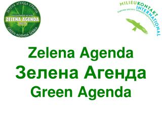 Zelen a  Agend a Зелена Агенда Green Agenda