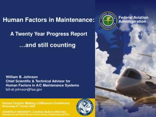 Human Factors in Maintenance:   A Twenty Year Progress Report