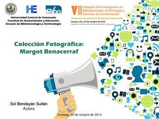 Universidad Central de Venezuela Facultad de Humanidades y Educaci�n