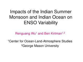 Impacts of the Indian Summer Monsoon and Indian Ocean on ENSO Variability