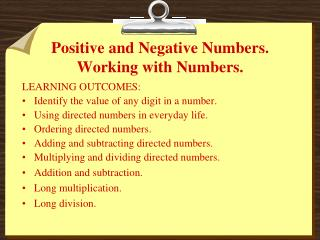 Positive and Negative Numbers. Working with Numbers.