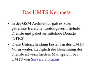 Das UMTS Kernnetz