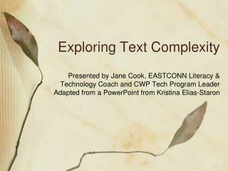 Exploring Text Complexity