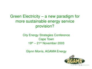 Green Electricity – a new paradigm for more sustainable energy service provision?