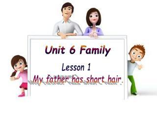 Unit 6 Family