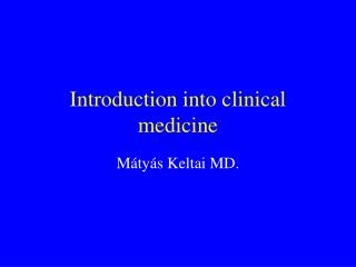 Introduction into clinical medicine