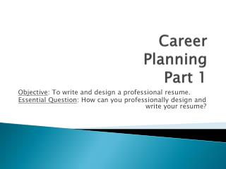 Career  Planning  Part 1