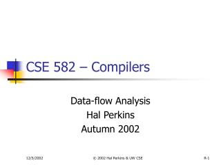 CSE 582   Compilers