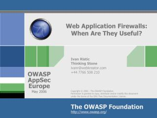 Web Application Firewalls: When Are They Useful?
