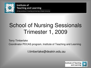 School of Nursing Sessionals Trimester 1, 2009