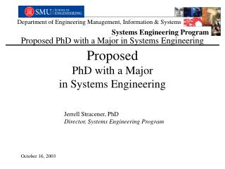 Proposed PhD with a Major in Systems Engineering