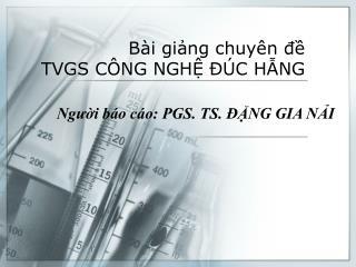 B i ging chuy n d TVGS C NG NGH   C HNG