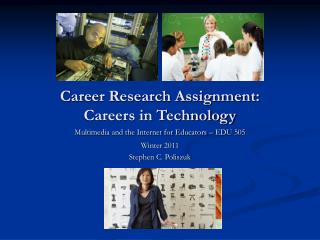 Career Research Assignment:  Careers in Technology
