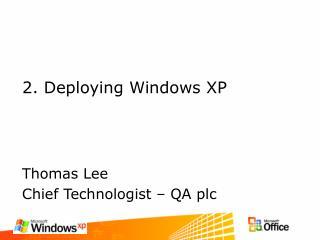 2. Deploying Windows XP
