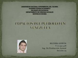 BECERRA KERVIN V-17.932.478 Ing. De Producción Animal Sección 05