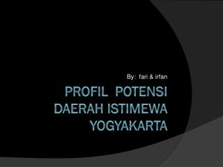 Profil  potensi daerah Istimewa yogyakarta